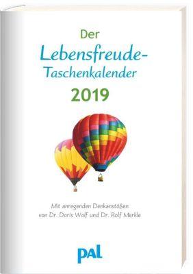 Der Lebensfreude-Taschenkalender 2019, Doris Wolf, Rolf Merkle