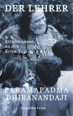 Der Lehrer Paramapadma Dhiranandaji, Angelika Fries