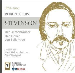 Der Leichenräuber / Der Junker von Ballantrae, 7 Audio-CDs + MP3-CD, Robert Louis Stevenson