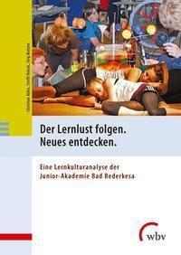 Der Lernlust folgen. Neues entdecken., Christian Kühn, Steffi Robak, Jörg Matzen