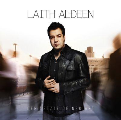 Der Letzte deiner Art, Laith Al-Deen