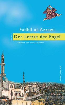 Der Letzte der Engel, Fadhil al-Azzawi