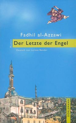 Der Letzte der Engel - Fadhil Al- Azzawi |
