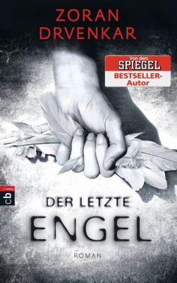 Der letzte Engel Band 1: Der letzte Engel, Zoran Drvenkar