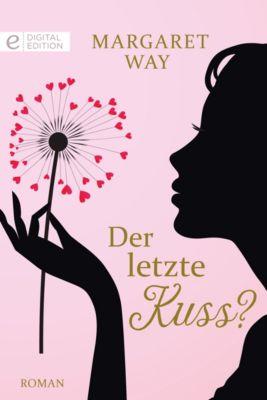 Der letzte Kuss?, Margaret Way