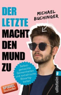 Der Letzte macht den Mund zu, Michael Buchinger
