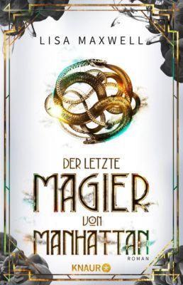 Der letzte Magier von Manhattan - Lisa Maxwell pdf epub