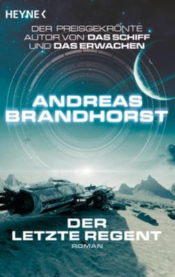 Der letzte Regent, Andreas Brandhorst