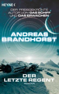 Der letzte Regent - Andreas Brandhorst |
