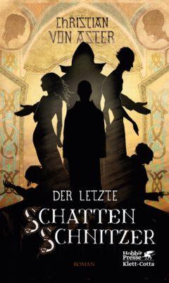 Der letzte Schattenschnitzer, Christian Von Aster