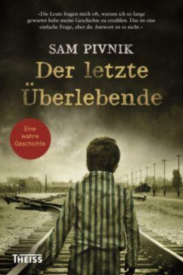 Der letzte Überlebende, Sam Pivnik