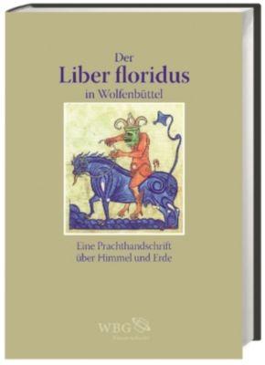 Der Liber floridus in Wolfenbüttel, Christian Heitzmann, Patrizia Carmassi