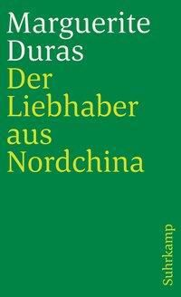 Der Liebhaber aus Nordchina, Marguerite Duras