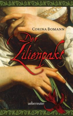Der Lilienpakt, Corina Bomann