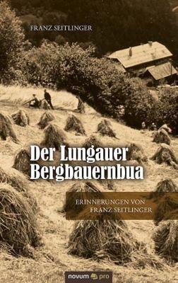 Der Lungauer Bergbauernbua - Franz Seitlinger |