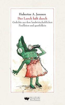 Der Lurch hält durch - Hubertus A. Janssen  