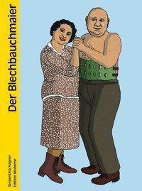 Der Märchenmaler von Zürich - Der Blechbauchmeier - Serpentina Hagner |