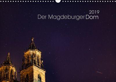 Der Magdeburger Dom 2019 (Wandkalender 2019 DIN A3 quer), Lars Frohmüller