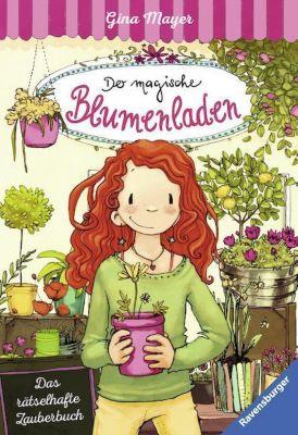 Der magische Blumenladen - Das rätselhafte Zauberbuch, Gina Mayer