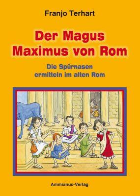 Der Magus Maximus von Rom, Franjo Terhart