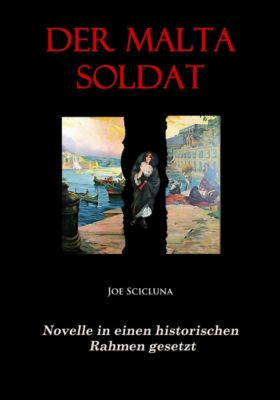 Der Malta Soldat, Joe Scicluna
