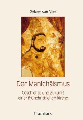 Der Manichäismus, Roland van Vliet