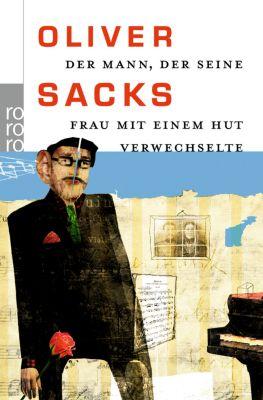Der Mann, der seine Frau mit einem Hut verwechselte, Oliver Sacks