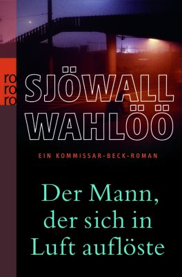 Der Mann, der sich in Luft auflöste, Maj Sjöwall, Per Wahlöö