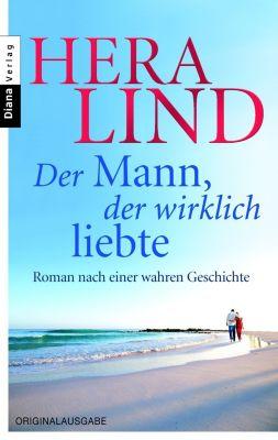 Der Mann, der wirklich liebte, Hera Lind
