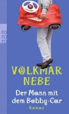 Der Mann mit dem Bobby-Car, Volkmar Nebe