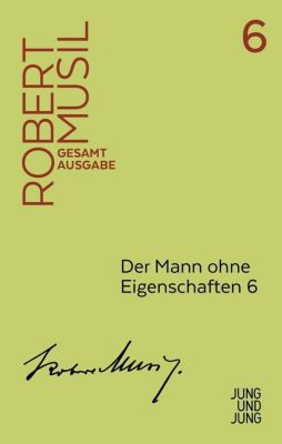 Der Mann ohne Eigenschaften 6, Robert Musil