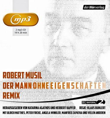 Der Mann ohne Eigenschaften. Remix, 2 MP3-CDs, Robert Musil