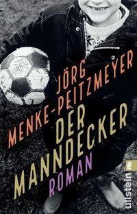 Der Manndecker - Jörg Menke-Peitzmeyer |