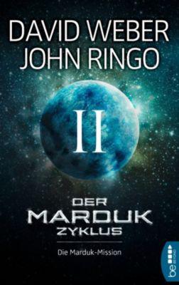 Der Marduk-Zyklus: Die Marduk-Mission, John Ringo, David Weber