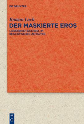 Der maskierte Eros, Roman Lach