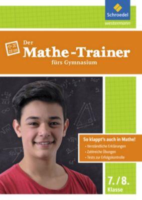 Der Mathe-Trainer fürs Gymnasium, 7./8. Klasse -  pdf epub