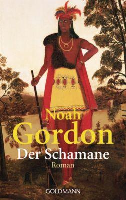 Der Medicus Band 2: Der Schamane, Noah Gordon