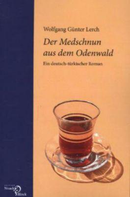 Der Medschnun aus dem Odenwald