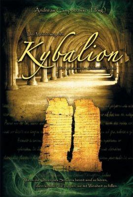 Der Meisterweg des Kybalion - Andreas Campobasso |