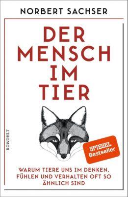 Der Mensch im Tier, Norbert Sachser