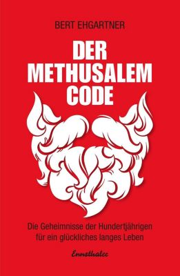 Der Methusalem-Code, Bert Ehgartner