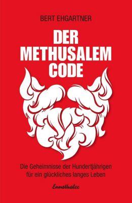 Der Methusalem-Code, Bert Ehgartner