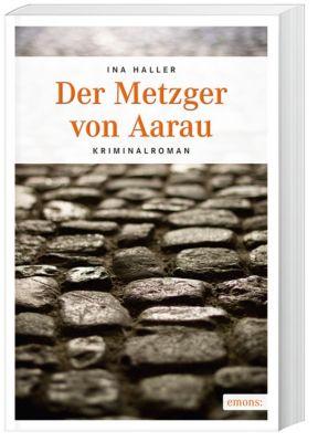 Der Metzger von Aarau, Ina Haller