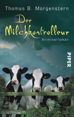Der Milchkontrolleur Band 2: Der Milchkontrolleur, Thomas B. Morgenstern
