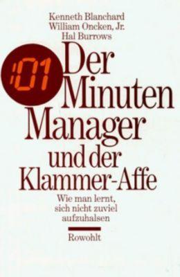 Der Minuten-Manager und der Klammer-Affe, Kenneth H. Blanchard, William Oncken, Hal Burrows