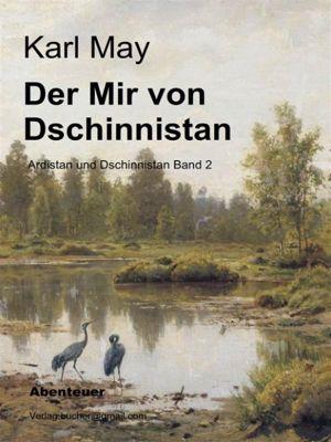 Der Mir von Dschinnistan, Karl May