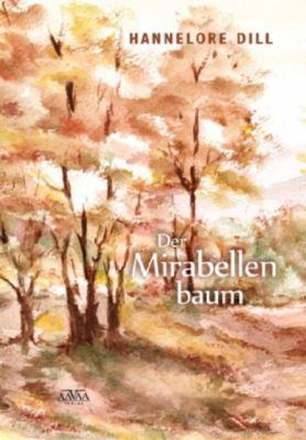 Der Mirabellenbaum, Großdruck, Hannelore Dill