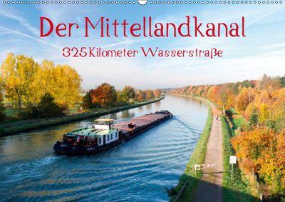 Der Mittellandkanal - 325 Kilometer Wasserstrasse (Wandkalender 2019 DIN A2 quer), Bernd Ellerbrock