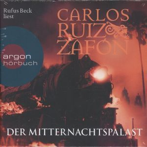 Der Mitternachtspalast, 7 Audio-CDs, Carlos Ruiz Zafón