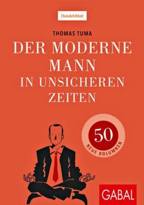 Der moderne Mann in unsicheren Zeiten - Thomas Tuma |